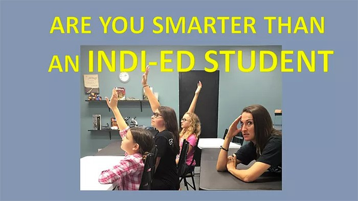 Are You Smarter Than an Indi-ED Student?